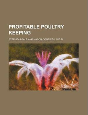 Profitable Poultry Keeping af Stephen Beale