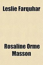 Leslie Farquhar af Rosaline Orme Masson