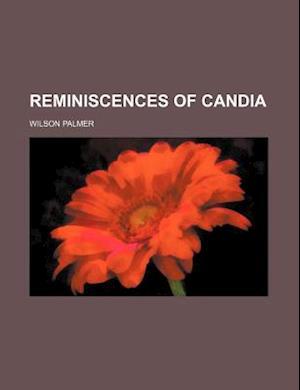 Reminiscences of Candia af Wilson Palmer