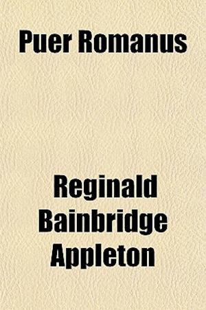 Puer Romanus af Reginald Bainbridge Appleton
