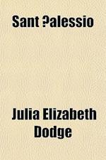 Sant Alessio af Julia Elizabeth Dodge