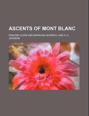 Ascents of Mont Blanc af Edmund Clark