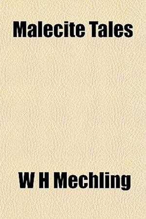 Malecite Tales af W. H. Mechling