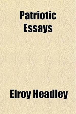 Patriotic Essays af Elroy Headley