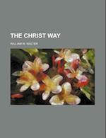 The Christ Way af William W. Walter
