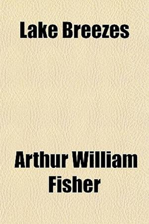 Lake Breezes af Arthur William Fisher