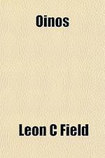Oinos af Leon C. Field