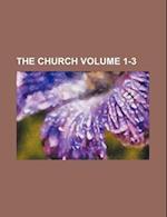 The Church Volume 1-3 af William Binnie, Books Group