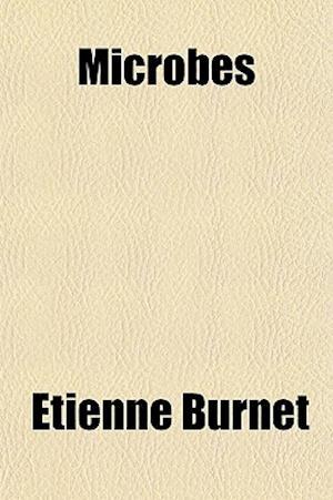 Microbes af Etienne Burnet
