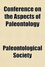 Conference on the Aspects of Paleontology af Paleontological Society