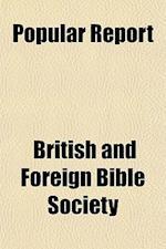 Popular Report af British, Foreign Bible Society, Foreign Bible Society