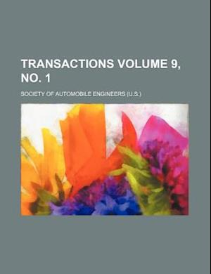 Transactions Volume 9, No. 1 af London Philological Society, Society of Automobile Engineers