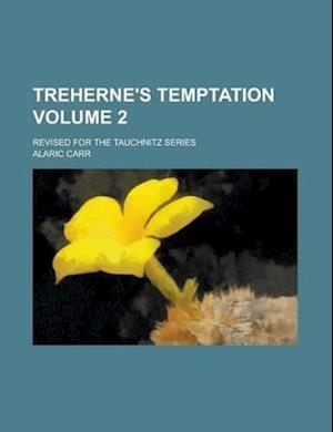 Treherne's Temptation (Volume 1) af Alaric Carr