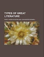 Types of Great Literature af Percy Hazen Houston