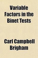 Variable Factors in the Binet Tests af Carl Campbell Brigham
