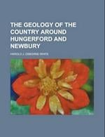 The Geology of the Country Around Hungerford and Newbury af Harold J. Osborne White