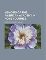 Memoirs of the American Academy in Rome (Volume 1) af American Academy in Rome
