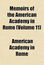 Memoirs of the American Academy in Rome (Volume 11) af American Academy in Rome