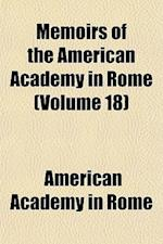 Memoirs of the American Academy in Rome (Volume 18) af American Academy in Rome