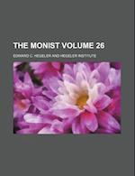 The Monist Volume 26 af Hegeler Institute, Edward C. Hegeler