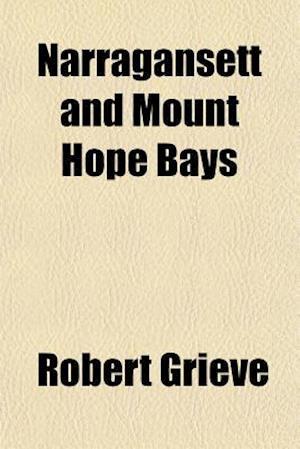 Narragansett and Mount Hope Bays af Robert Grieve