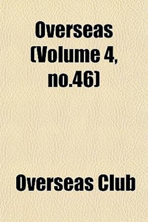Overseas (Volume 4, No.46) af Overseas Club