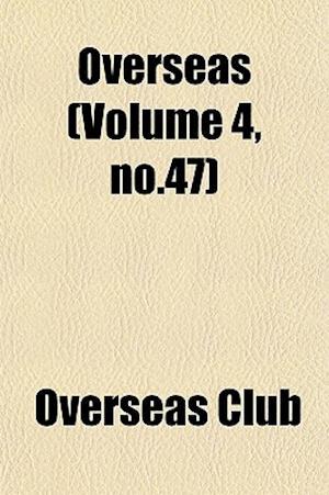 Overseas (Volume 4, No.47) af Overseas Club