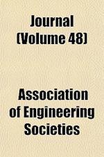 Journal (Volume 48) af Association Of Engineering Societies