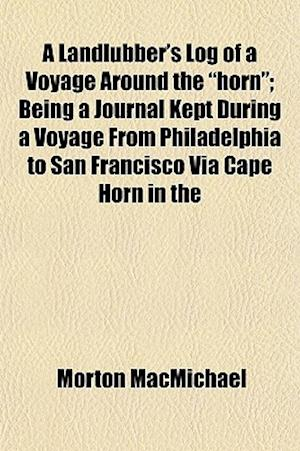 A Landlubber's Log of a Voyage Around the