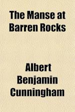 The Manse at Barren Rocks af Albert Benjamin Cunningham