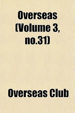 Overseas (Volume 3, No.31) af Overseas Club