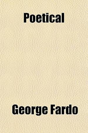Poetical af George Fardo