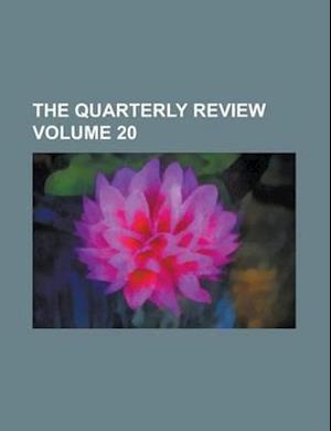 The Quarterly Review Volume 20 af Books Group, Anonymous, John Newport Langley