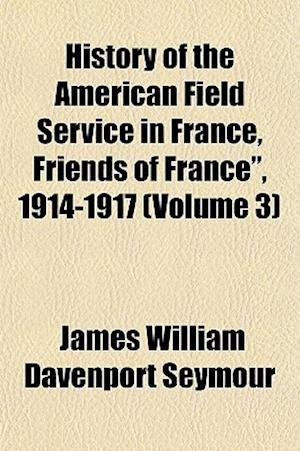 History of the American Field Service in France, Friends of France,