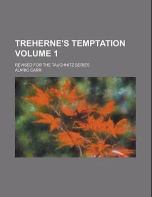 Treherne's Temptation (Volume 2) af Alaric Carr