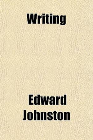 Writing af Edward Johnston