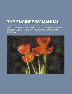 The Engineers' Manual af Ralph Gorton Hudson, Hudson