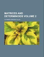 Matrices and Determinoids Volume 2 af Cuthbert Edmund Cullis