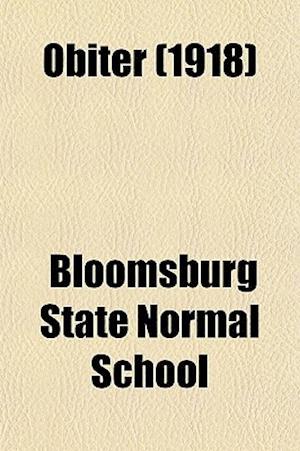 Obiter (1918) af Bloomsburg State Normal School