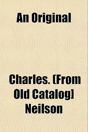 An Original af Charles Neilson