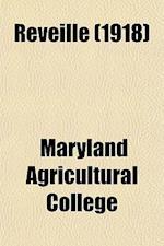 Reveille (1918) af Maryland Agricultural College