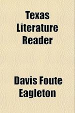 Texas Literature Reader af Davis Foute Eagleton