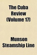 The Cuba Review (Volume 17) af Munson Steamship Line