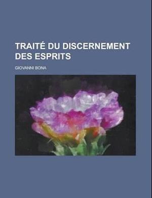 Traite Du Discernement Des Esprits af Charles Stanish, Giovanni Bona