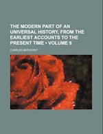 The Modern Part of an Universal History, from the Earliest Accounts to the Present Time (Volume 9) af Charles Bathurst