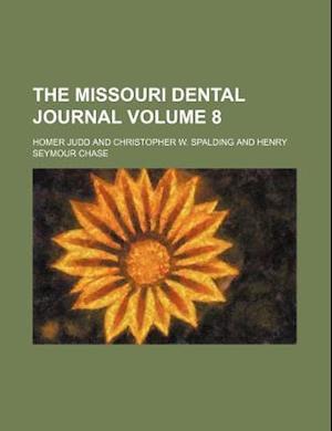 The Missouri Dental Journal Volume 8 af Homer Judd