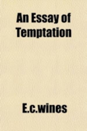 An Essay of Temptation af E. C. Wines