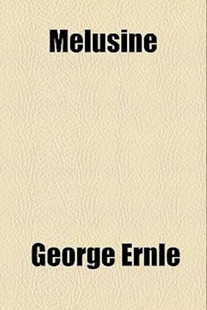 Melusine af George Ernle
