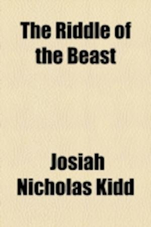 The Riddle of the Beast af Josiah Nicholas Kidd