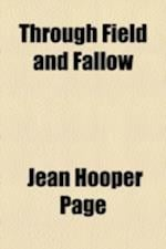 Through Field and Fallow af Jean Hooper Page
